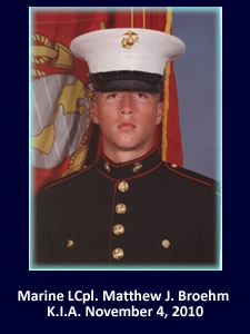 Marine Lcpl. Matthew J. Broehm | God Bless The Troops | Never Forgotten