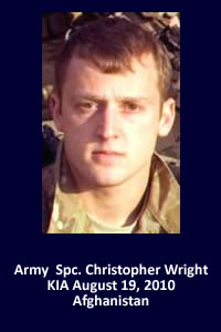 Army Spc. Christopher S. Wright -- Never Forgotten